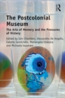The Postcolonial Museum : The Arts of Memory and the Pressures of History - eBook