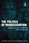 The Politics of Misrecognition - eBook