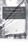 The Museums of Contemporary Art : Notion and Development - eBook