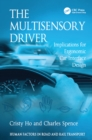 The Multisensory Driver : Implications for Ergonomic Car Interface Design - eBook
