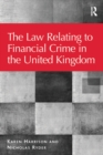 The Law Relating to Financial Crime in the United Kingdom - eBook