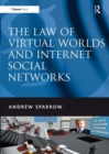 The Law of Virtual Worlds and Internet Social Networks - eBook