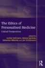 The Ethics of Personalised Medicine : Critical Perspectives - eBook