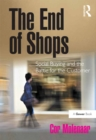 The End of Shops : Social Buying and the Battle for the Customer - eBook