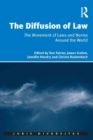 The Diffusion of Law : The Movement of Laws and Norms Around the World - eBook