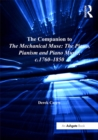 The Companion to The Mechanical Muse: The Piano, Pianism and Piano Music, c.1760-1850 - eBook