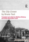 The City Crown by Bruno Taut - eBook
