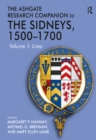 The Ashgate Research Companion to The Sidneys, 1500-1700 : Volume 1: Lives - eBook