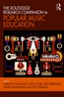 The Routledge Research Companion to Popular Music Education - eBook