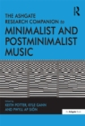 The Ashgate Research Companion to Minimalist and Postminimalist Music - eBook