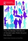The Routledge Handbook of Social Care Work Around the World - eBook