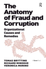 The Anatomy of Fraud and Corruption : Organizational Causes and Remedies - eBook
