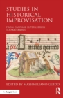 Studies in Historical Improvisation : From Cantare super Librum to Partimenti - eBook