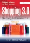 Shopping 3.0 : Shopping, the Internet or Both? - eBook
