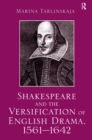 Shakespeare and the Versification of English Drama, 1561-1642 - eBook