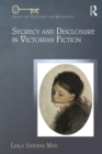 Secrecy and Disclosure in Victorian Fiction - eBook