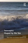 Seascapes: Shaped by the Sea - eBook