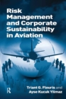 Risk Management and Corporate Sustainability in Aviation - eBook