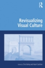 Revisualizing Visual Culture - eBook