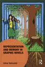 Representation and Memory in Graphic Novels - eBook