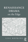 Renaissance Drama on the Edge - eBook