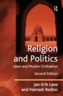 Religion and Politics : Islam and Muslim Civilization - eBook