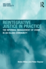 Reintegrative Justice in Practice : The Informal Management of Crime in an Island Community - eBook
