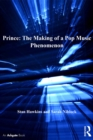 Prince: The Making of a Pop Music Phenomenon - eBook