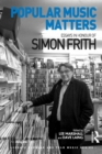 Popular Music Matters : Essays in Honour of Simon Frith - eBook