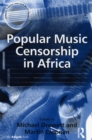 Popular Music Censorship in Africa - eBook