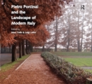 Pietro Porcinai and the Landscape of Modern Italy - eBook