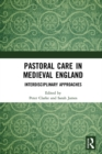 Pastoral Care in Medieval England : Interdisciplinary Approaches - eBook