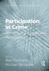 Participation in Crime : Domestic and Comparative Perspectives - eBook