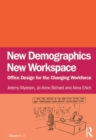 New Demographics New Workspace : Office Design for the Changing Workforce - eBook