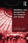 Mobilities: New Perspectives on Transport and Society - eBook