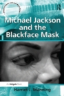 Michael Jackson and the Blackface Mask - eBook