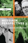 Messiaen Perspectives 1: Sources and Influences - eBook