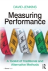 Measuring Performance : A Toolkit of Traditional and Alternative Methods - eBook