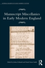 Manuscript Miscellanies in Early Modern England - eBook