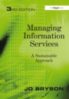 Managing Information Services : A Sustainable Approach - eBook