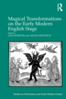 Magical Transformations on the Early Modern English Stage - eBook