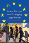 Islam, Europe and Emerging Legal Issues - eBook