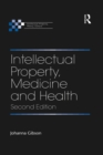Intellectual Property, Medicine and Health - eBook