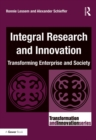 Integral Research and Innovation : Transforming Enterprise and Society - eBook