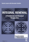 Integral Renewal : A Relational and Renewal Perspective - eBook