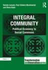 Integral Community : Political Economy to Social Commons - eBook