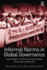 Informal Norms in Global Governance : Human Rights, Intellectual Property Rules and Access to Medicines - eBook