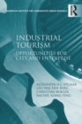 Industrial Tourism : Opportunities for City and Enterprise - eBook