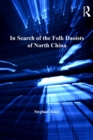 In Search of the Folk Daoists of North China - eBook