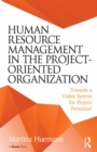 Human Resource Management in the Project-Oriented Organization : Towards a Viable System for Project Personnel - eBook